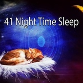 41 Night Time Sle - EP by Nature Sounds Nature Music (1)