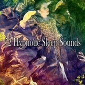52 Hypnotic Sleep Sounds von Best Relaxing SPA Music
