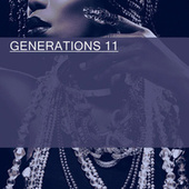 GENERATIONS 11 by Various Artists