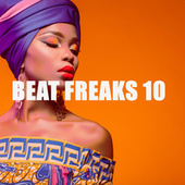 BEAT FREAKS 10 by Various Artists