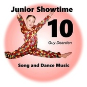 Junior Showtime 10 - Song and Dance Music de Guy Dearden