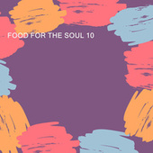 FOOD FOR THE SOUL 10 by Various Artists