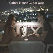 Music for Cooking - Guitar by Coffee House Guitar Jazz