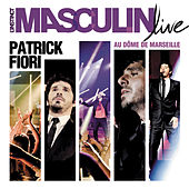 L'instinct Masculin Live au Dôme de Marseille de Patrick Fiori