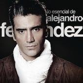 Lo Esencial De Alejandro Fernández de Alejandro Fernández