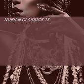 NUBIAN CLASSICS 13 by Various Artists