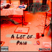 A LOT OF PAIN von C Note