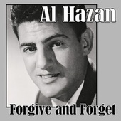 Forgive and Forget by Al Hazan
