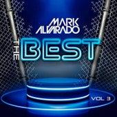 The Best Mark Alvarado 3 de Mark Alvarado