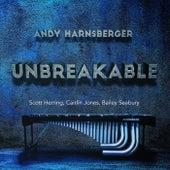 Unbreakable by Andy Harnsberger, Scott Herring, Caitlin Jones