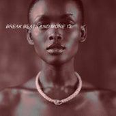 BREAK BEATS AND MORE 13 de Various Artists