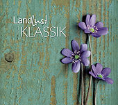 Landlust Klassik von Various Artists