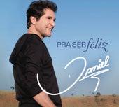 Pra ser Feliz by Daniel