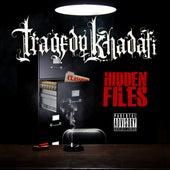 Hidden Files by Tragedy Khadafi