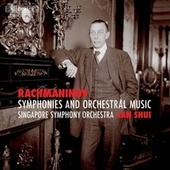 Rachmaninoff: Symphonies & Orchestral Music von Singapore Symphony Orchestra