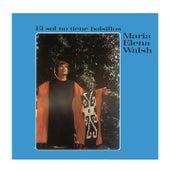El Sol No Tiene Bolsillos de Maria Elena Walsh