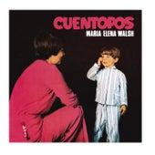 Cuentopos de Maria Elena Walsh