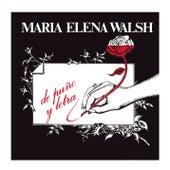 De Puño Y Letra de Maria Elena Walsh