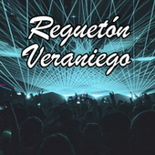 Reguetón Veraniego by Various Artists