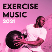 Exercise Music 2021 de Various Artists