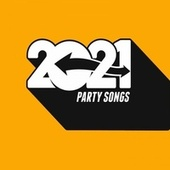 2021 Party Songs de Various Artists