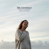 Call on Your Name (Piano Version) von Elle Limebear