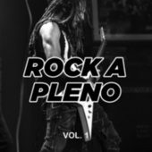 Rock a pleno vol. I by Various Artists