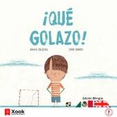 ¡qué Golazo! - What a Goal! de Gracia Iglesias