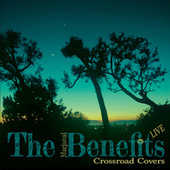 Crossroad Covers (Live) von The Marjanal Benefits