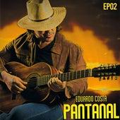 Pantanal, Ep. 2 de Eduardo Costa