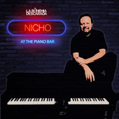Nicho at the Piano Bar von La Bohemia Descarada
