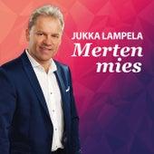 Merten mies by Jukka Lampela