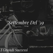 Settembre Del '59 Songs - I Grandi Successi by Various Artists
