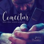 Conectar - Amar a Deus, Amando As Pessoas by IPI do Itaqui