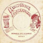 Humble We Humble de Macka B.