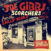Reggae Anthology - Joe Gibbs: Scorchers From The Early Years [1967-73] von Various Artists