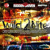 Riddim Driven: Wild 2 Nite by Various Artists