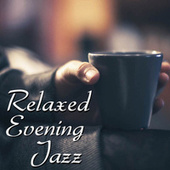 Relaxed Evening Jazz de Various Artists