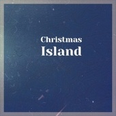 Christmas Island by Various Artists
