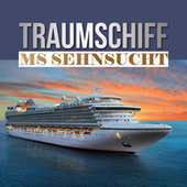 Traumschiff MS Sehnsucht de Various Artists
