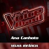 Velha Infância (Ao Vivo) by Ana Canhoto