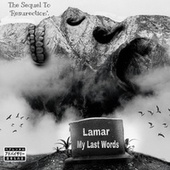My Last Words by Lamar