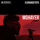 Mghayer by ElGrandeToto