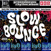 Slow Bounce von Various Artists