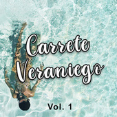 Carrete Veraniego Vol. 1 by Various Artists
