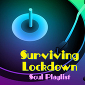 Surviving Lockdown Soul Playlist by Various Artists