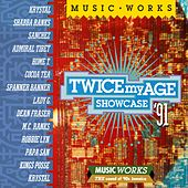 Twice My Age Showcase 91 by Various Artists