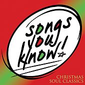 Songs You Know - Christmas Soul Classics by Various Artists