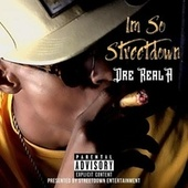 Im So Streetdown by Streetdown Ent.