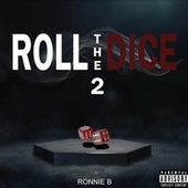 Roll The Dice 2 de Ronnie B.